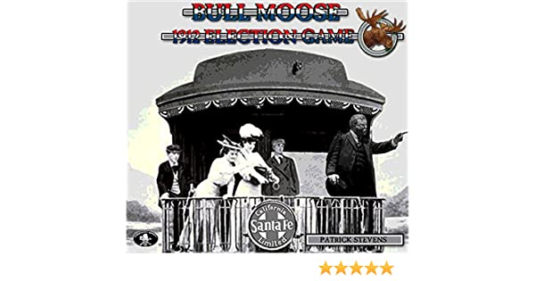 BULL MOOSE 1912 ELECTION GAME BOARD GAME