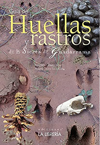 Huellas y rastros de la Sierra de Guadarrama: Amazon.es: Gómez Velasco, Fernando: Libros
