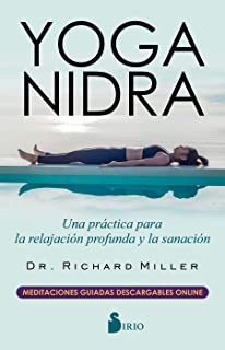 Yoga Nidra: A Meditative Practice for Deep Relaxation and ...