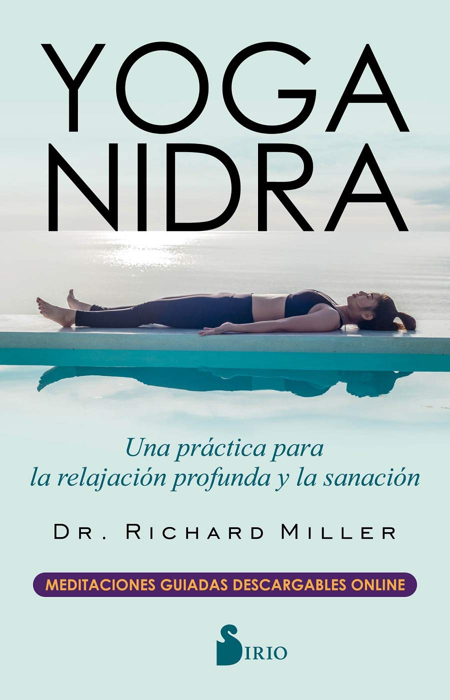 Yoga nidra (Spanish Edition): Richard Miller: 9788417399528 ...
