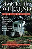 Away for the Weekend - Southeast, Eleanor Davidson Berman, 0609800256