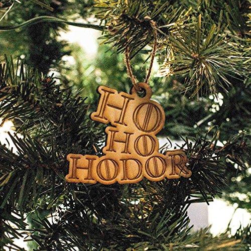 Ornament - Ho Ho Hodor - Raw Wood 4x3in