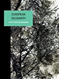 img - for European Solidarity (Liverpool University Press - Studies in European Regional Cultures) book / textbook / text book