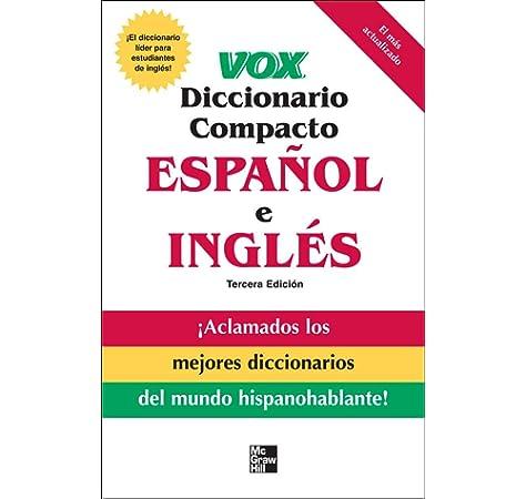 Amazon.com: Vox diccionario compacto español e ingles, 3E (PB) (VOX  Dictionary Series) (9780071499491): Vox: Books