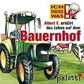 Albert E. erklärt das Leben auf dem Bauernhof (Ich weiß was) | Marika Liebsch