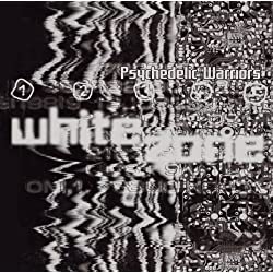 White Zone/Psychedelic Warriors