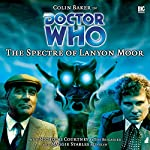 Doctor Who - The Spectre of Lanyon Moor | Nicholas Pegg