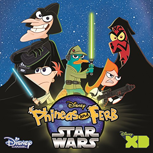 Phineas and Ferb Star Wars (Mu...