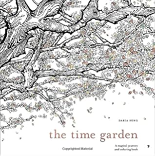 The Time Garden A Magical Journey And Coloring Book Adult Books