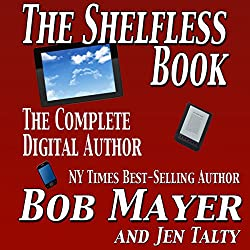 The Shelfless Book: The Complete Digital Author