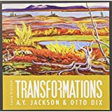 Transformations: A. Y. Jackson and Otto Dix