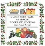 Shaker Your Plate, Frances A. Carr, 0874514045