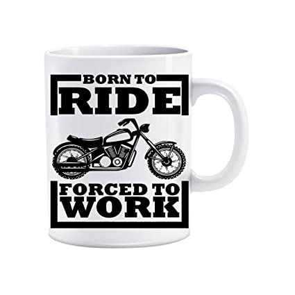 Buy Namo Again Born To Ride Bike Quotes Beautiful Images Design Printed Coffee Mug White Ceramic Mug Valentine S Gifts For Husband Girlfriend Wife Boyfriend Special Gifts Best Couples Offer Today Online At Low