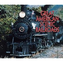 The Great American Scenic Railroads