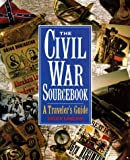 The Civil War Sourcebook, Chuck Lawliss, 0517577674