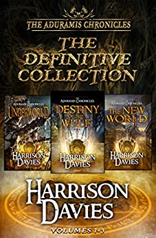 The Aduramis Chronicles: The Definitive Collection: Volumes 1-3 (English Edition) por [Davies, Harrison]