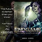 Endgame: The Dead Planet Series, Book 3 | Drew Avera