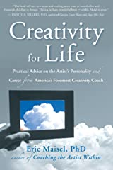 Creativity for Life: Practical Advice on the Artist's Personality, and Career from America's Foremost Creativity Coach Paperback