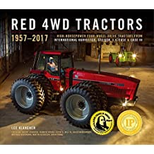 Red 4WD Tractors: High-Horsepower All-Wheel-Drive Tractors from International Harvester, Steiger, and Case Ih