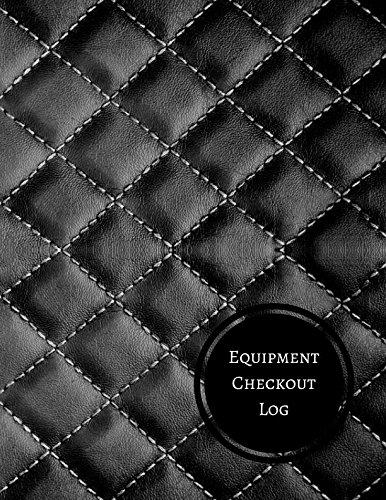 Equipment Checkout Log: Check Out Log PDF