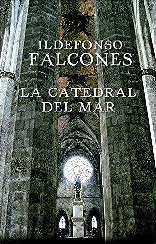 La catedral del mar (NOVELA HISTÓRICA): Amazon.es: Falcones ...