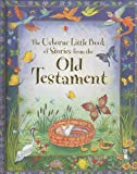 The Usborne Little Book of Stories from the Old Testament, Heather Amery, 0794519415