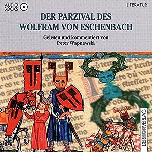 Der Parzival des Wolfram von Eschenbach Audiobook