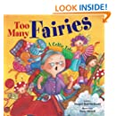 Too Many Fairies: A Celtic Tale