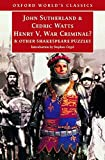 Henry V, War Criminal?: and Other Shakespeare Puzzles (Oxford World's Classics)