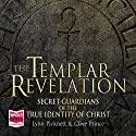 The Templar Revelation Audiobook by Clive Prince, Lynn Pickett Narrated by David Timson