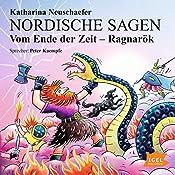 Vom Ende der Zeit - Ragnarök (Nordische Sagen 4)   Katharina Neuschaefer