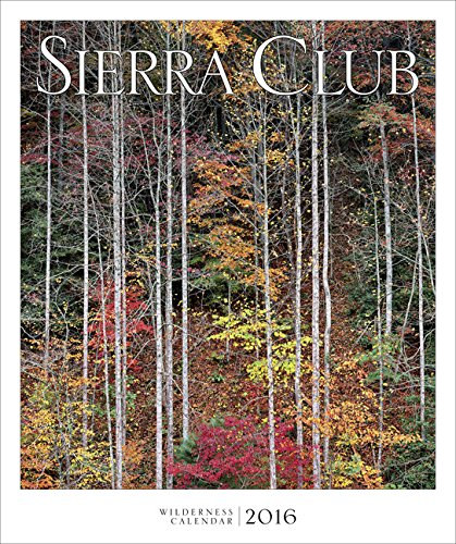 Sierra Club Wilderness Calendar 2016 primary