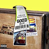 Goodbye (feat. Tyco, Mugzy) [Explicit]