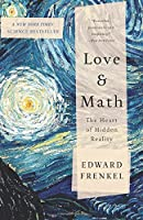 Love and Math: The Heart of Hidden Reality Front Cover