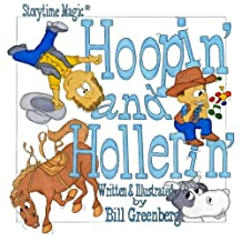 Storytime Magic: HOOPIN' AND HOLLERIN' (picture book)