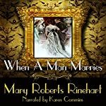 When a Man Marries | Mary Roberts Rinehart