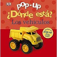 Pop-up ¿Dónde está? Los vehículos (Castellano - A PARTIR DE 0 AÑOS - MANIPULATIVOS (LIBROS PARA TOCAR Y JUGAR), POP-UPS…