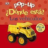 Pop-up ¿Dónde está? Los vehículos (Castellano - A Partir De 0 Años - Manipulativos (Libros Para Tocar Y Jugar), Pop-Ups - Pop-Up ¿Dónde Está?)