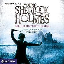 Der Tod ruft seine Geister (Young Sherlock Holmes 6) Hörbuch von Andrew Lane Gesprochen von: Jona Mues