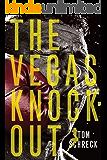 The Vegas Knockout (Duffy Dombrowski Mystery)