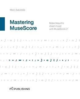MuseScore - Music Score Creator - Create, Play, Print and