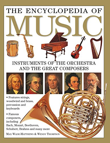 [Best] The Encyclopedia of Music: Instruments Of The Orchestra And The Great Composers<br />[W.O.R.D]