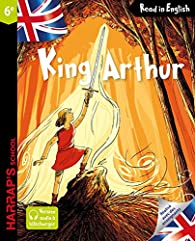 Harrap's King Arthur par Benjamin Strickler