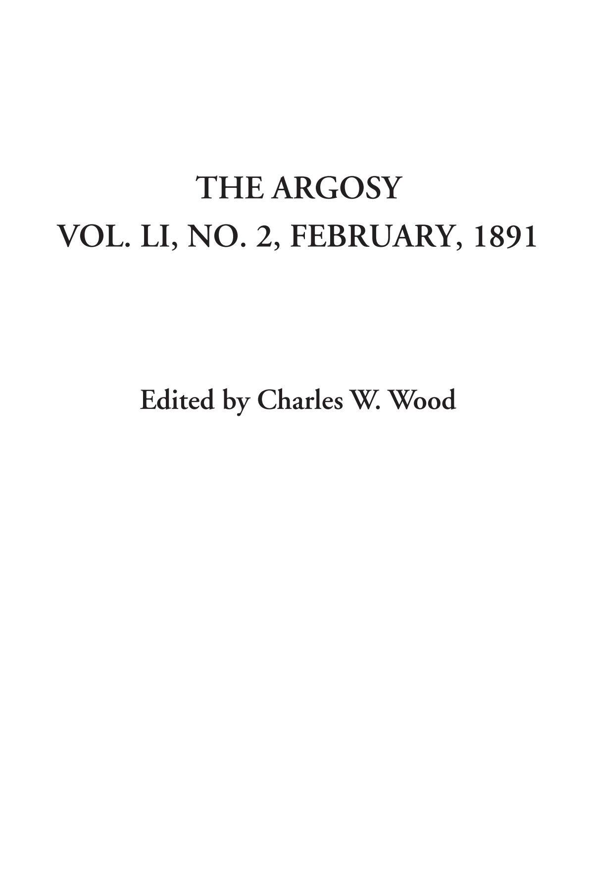 Download The Argosy (Vol. LI, No. 2, February, 1891) pdf epub