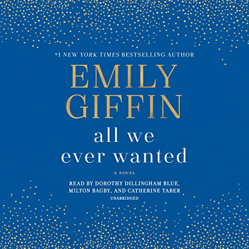 All We Ever Wanted: A Novel by Random House Audio