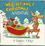 img - for Wise Old Owl's Christmas Adventure book / textbook / text book