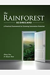 The Rainforest Scorecard: A Practical Framework for Growing Innovation Potential Kindle Edition