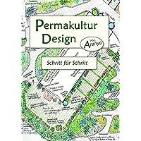 Permakultur Design: Schritt für Schritt