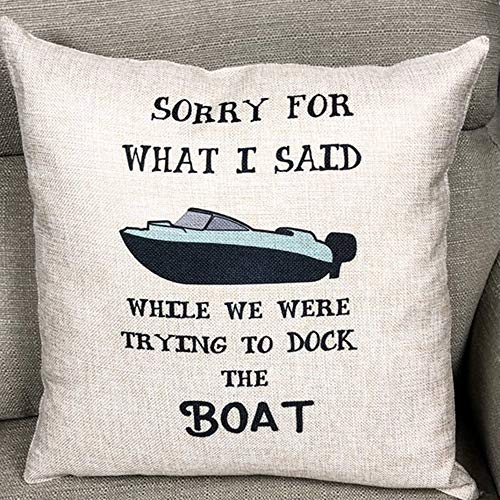 FaceYee Pontoon Life Pillows Sorry for What I Said Dock The Pontoon Pillow Cushion Covers Gifts for him Lake House Decoratives Pillowcases Square Linen Two Side Invisibe Zipper Color:6