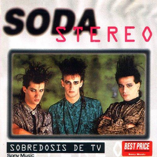 Soda Stereo - Sobredosis De Tv - Zortam Music
